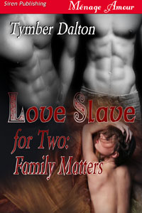 Love Slave for Two: Family Matters (Book 2)