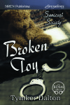 Broken Toy (Suncoast Society)