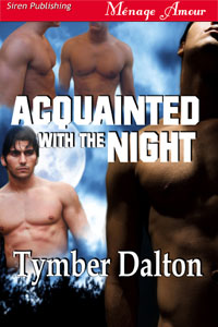 First Chapter: Acquainted With the Night (MMMM)