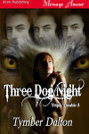 Three Dog Night (Triple Trouble 3)