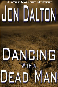 Dancing With a Dead Man (Wolf Mallory Mystery)