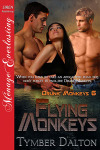 Flying Monkeys (Drunk Monkeys 6)