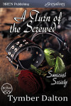 A Turn of the Screwed (Suncoast Society)