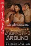 Monkeying Around (Drunk Monkeys 10)