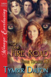The Fire Road (Triple Trouble 10)