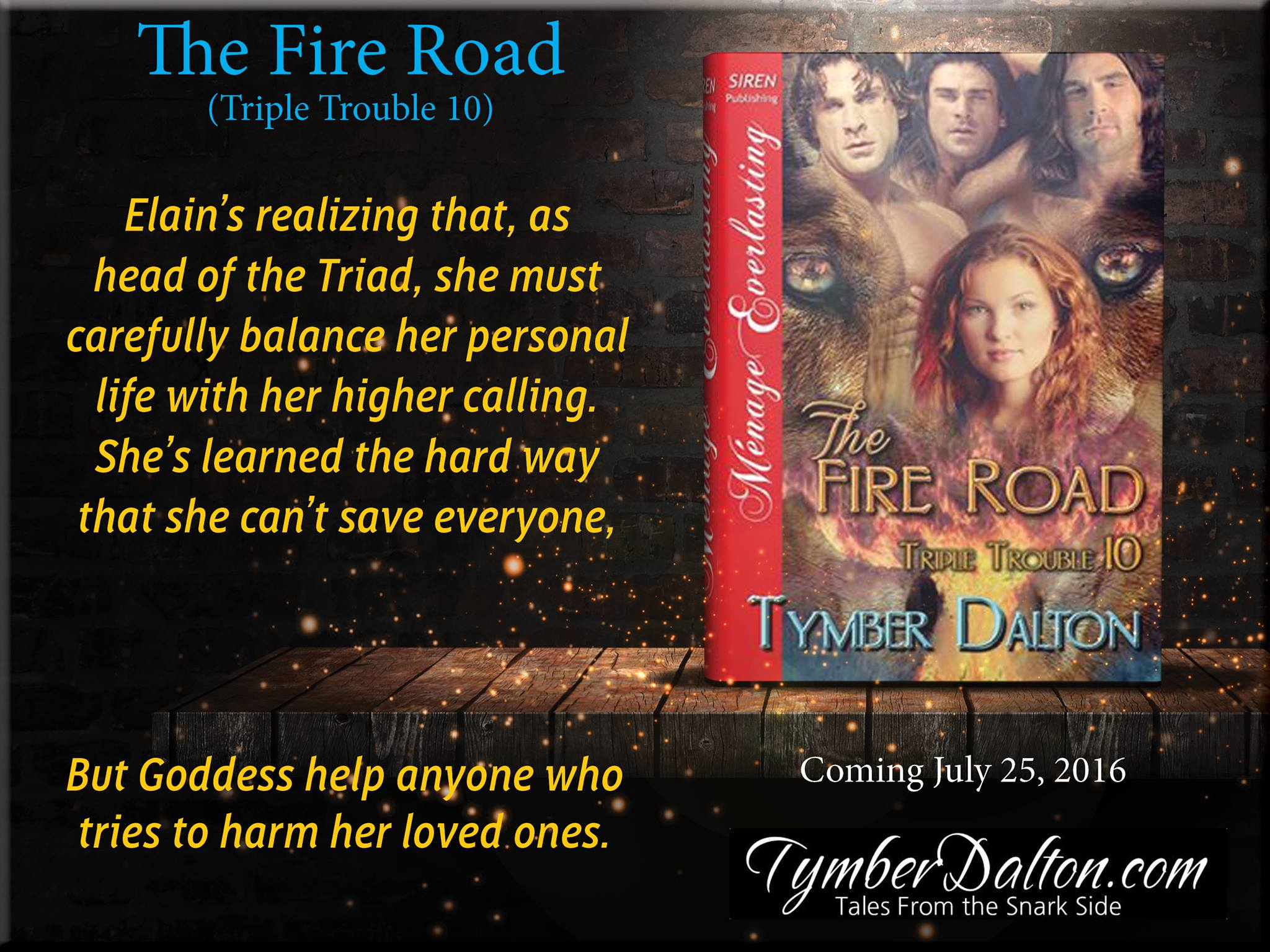 Is it Monday yet? Sneak peeks for The Fire Road (Triple Trouble 10).