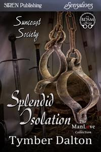 Splendid Isolation (Suncoast Society)