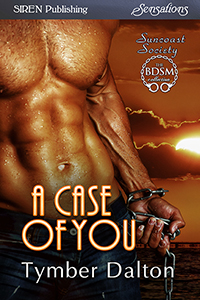 Release Day: A Case of You (Suncoast Society)