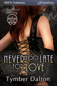 Never Too Late for Love (Suncoast Society)