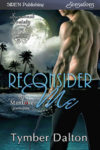 Now on Kindle and other third-party sites: Reconsider Me (Suncoast Society 59, MM, BDSM)