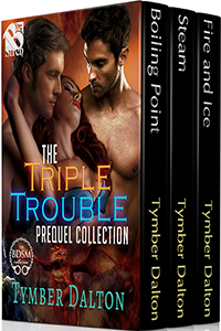 The Triple Trouble Prequel Collection (Vol. 1)