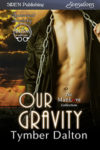 Our Gravity (Suncoast Society)