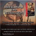 Now Available - Love Slave for Two: Retribution (Book 6)