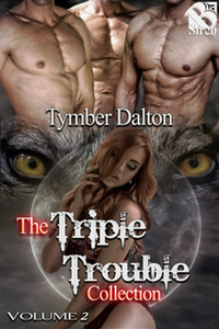 The Triple Trouble Collection (Vol. 2)