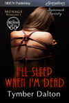Available for Pre-Order: I'll Sleep When I'm Dead (Suncoast Society)