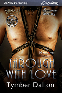 Now Available: Through With Love (Suncoast Society)