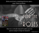 Now Available: For the Roses (Suncoast Society)