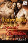 Tymber Dalton Special Collection Vol. 2
