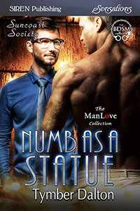 Now in Print: Numb As a Statue (Suncoast Society)