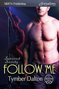 Follow Me (Suncoast Society)