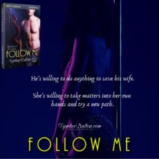 #preorder – Follow Me (Suncoast Society), Kel and Mal's story.
