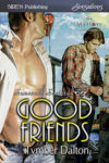 #preorder - Good Friends (Suncoast Society)